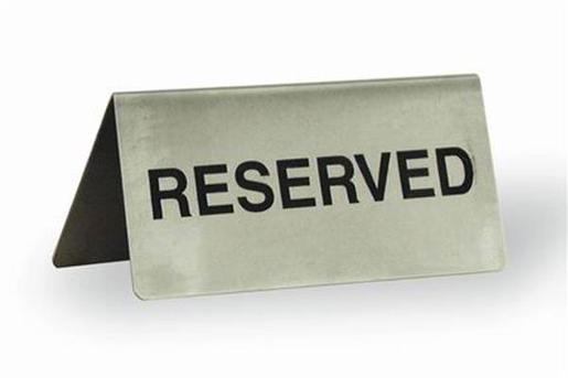 STAINLESS STEEL RESERVED SIGNS 1EA